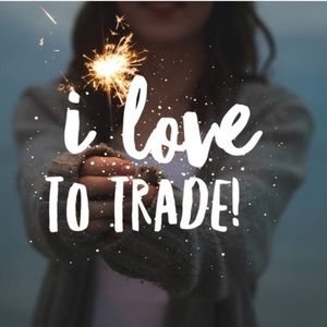 Other - I love to trade like if you do too!